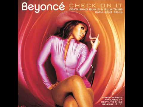 Beyoncé - Check On It (Featuring Bun & Slim Thug) (Bama Boyz Remix)
