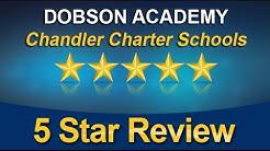 Dobson Academy Reviews - Chandler Charter Schools