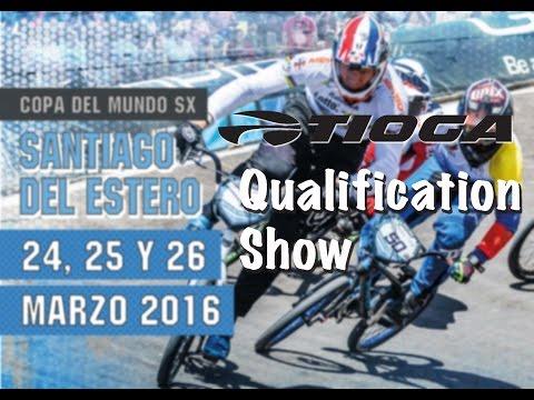 2016: Santiago del Estero Live - Tioga BMX Qualification Show