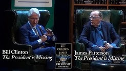 "Bill Clinton & James Patterson, ""The President is Missing"""