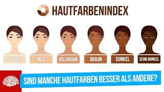 Warum haben wir unterschiedliche Hautfarben?