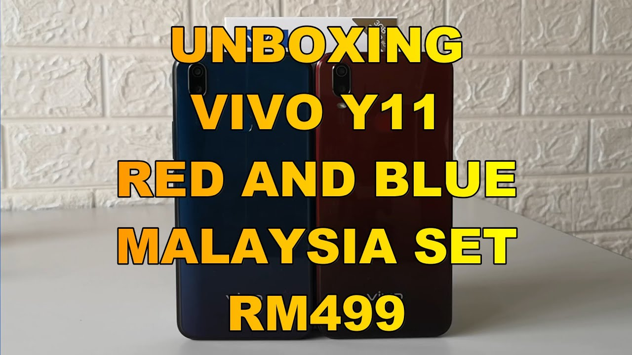 Unboxing Vivo Y11 Agate Red and Mineral Blue Malaysia Set Review Apps And Camera Test Rm499