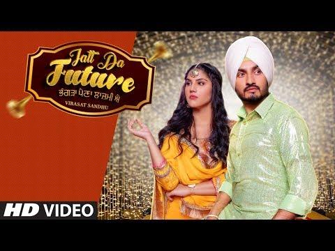 Jatt Da future (Full Video) | Virasat Sandhu, Artist Gill | Sardaar Films | Latest Punjabi Song 2020