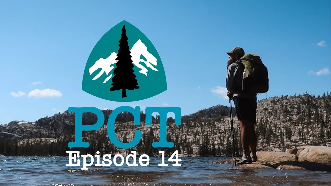 PCT 2018 Thru-Hike: Episode 14- End Of The Sierra...Sorta
