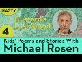 Custard's Last Stand - Part 4 - STORY NASTY - Kids' Poems and Stories With Michael Rosen