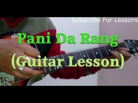 Guitar pani da guitar tabs : Learn Guitar- Pani Da Rang Guitar Lesson- By Ayushman Khurana ...