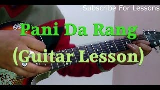 Learn Guitar- Pani Da Rang Guitar Lesson- By Ayushman Khurana- Vicky Donor-  Guitar Tutorial
