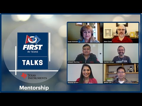 FIRST in Texas Talks   Mentorship with Texas Instruments