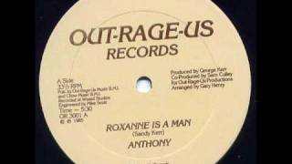 Anthony - Roxanne Is A Man (Out-Rage-Us-1985)