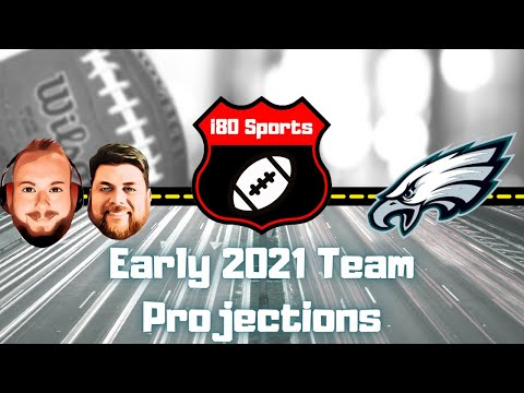 Early 2021 NFL Projections- Philadelphia Eagles