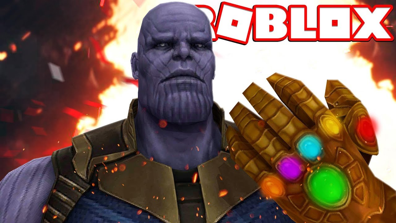 Roblox Thanos Game Infinity War In Roblox Youtube
