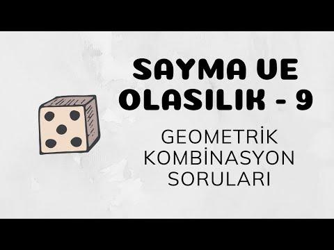 Sayma ve Olasılık - 9 (Geometrik Kombinasyon Soruları)