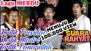 Lagu Kreatif Kritik Pemerintah, Menteri, dan Presiden Jokowi yg sengsarakan Rakyat