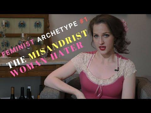 Feminist #1 - The Misandrist Woman-Hater