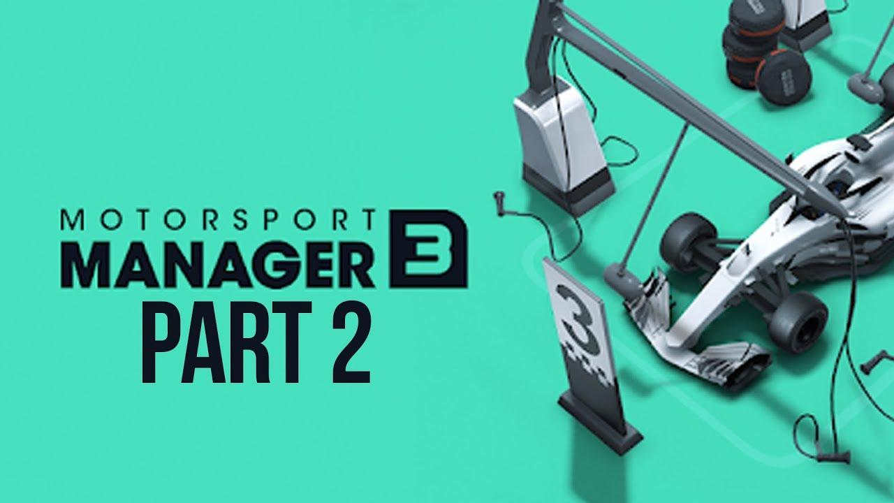 Motorsport Manager 3 Gameplay Walkthrough Part 2 - Dramatic Wet Race & New  Driver  Gameriot