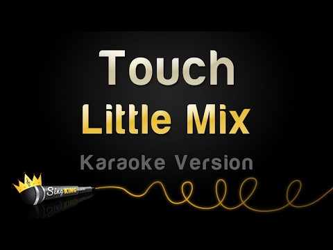 Thumbnail: Little Mix - Touch (Karaoke Version)