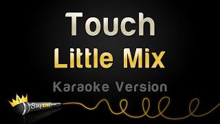 Скачать Little Mix Touch Karaoke Version