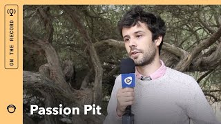 Passion Pit: Speakeasy (interview)