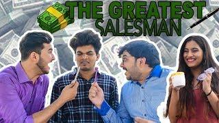 THE GREATEST SALESMAN Ft. Rishabh Puri (IMK) | TATHAAGAT