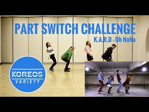 [Koreos Variety] EP 43 - Part Switch Challenge: K.A.R.D Oh NaNa