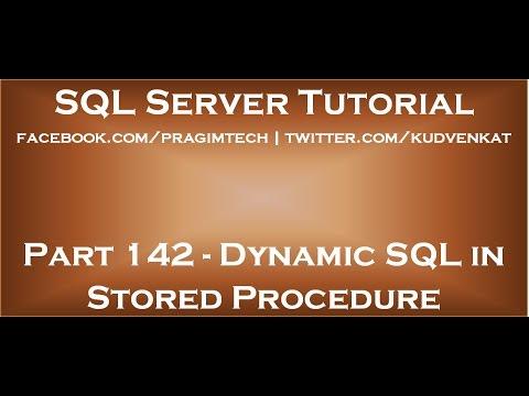 Dynamic SQL In Stored Procedure