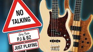 Harley Benton - No Talking - BZ-4000 & PJ-74 - Just Playing