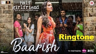 Yeh mausam ki baarish mp3 ringtone from movie half girlfriend 2017