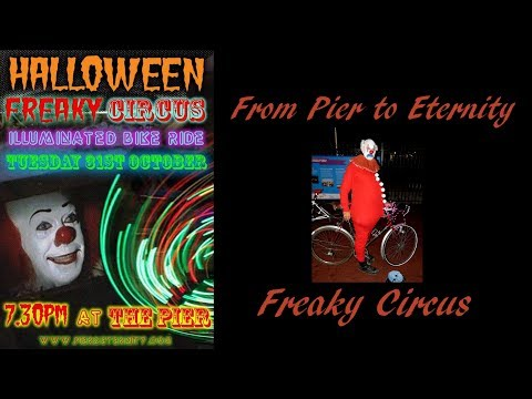 From  Hastings Pier to Eternity  Freaky Circus  halloween 2017