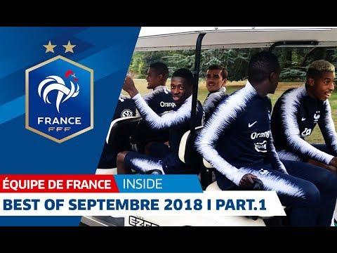Equipe de France : Best Of Septembre 2018 (partie 1) I FFF 2018