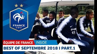 Equipe de France : Best Of Septembre 2018 (partie 1) I FFF 2018