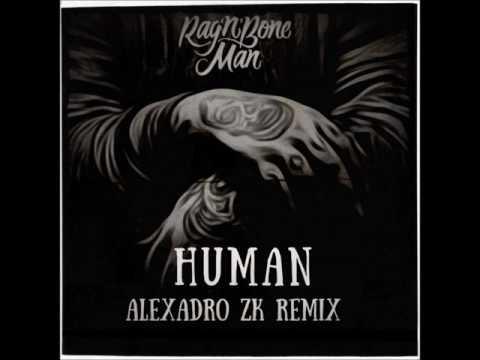 Rag N Bone Man - Human (Alexadro Zk Remix)