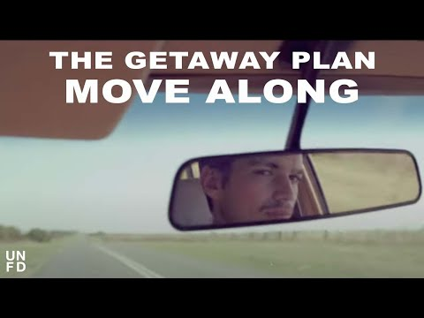 The Getaway Plan - Move Along [Official Music Video]