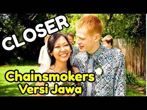 CLOSER Chainsmokers Javanese Version (Sak Lawase Tak Kancani)