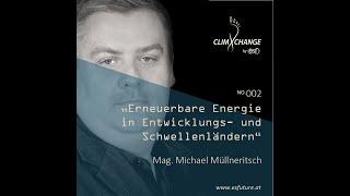ESF climXchange #002: Mag. Michael Müllneritsch - Erneuerbare Energie in Schwellenländern