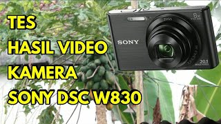 vIDEO TEST SONY DSC W830 ( indonesia )