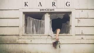 Karg - Petrichor feat. L.G. // Ellende