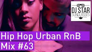 🔥 Best of Hot Hip Hop Urban RnB Mix #63 - Dj StarSunglasses 💯