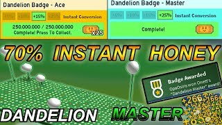 +70% INSTANT HONEY ( DANDELION Master Badge ) Aka worst field badge - Roblox bee swarm simulator