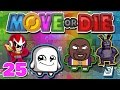 King of the Hat || 4 Player Move Or Die Gameplay || #25