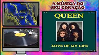 QUEEN – LOVE OF MY LIFE (Mercury)