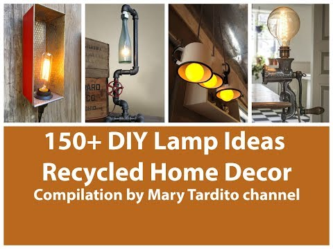 150+ DIY Lamp Ideas and Recycled Crafts Ideas Compilation - Trash to Treasure DIY Projects