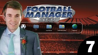 Football Manager 2008 | Episode 7 - Anthony Vanden Borre