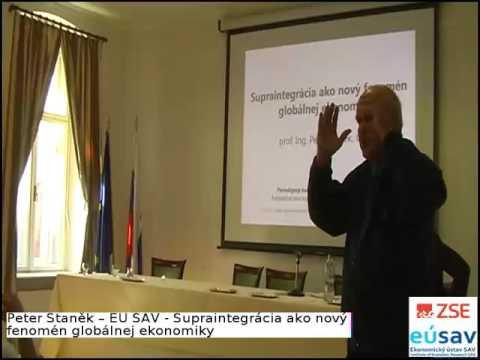 Peter Staněk – Supraintegrácia ako nový fenomén globálnej ekonomiky