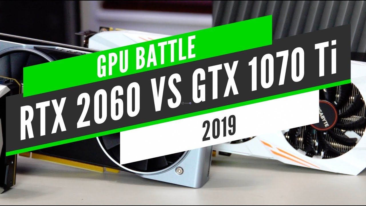 RTX 2060 VS GTX 1070 TI | Which one to buy | Gaming test 2019