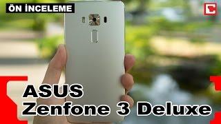 Asus Zenfone 3 Deluxe - Akıllı Telefon - ön İnceleme