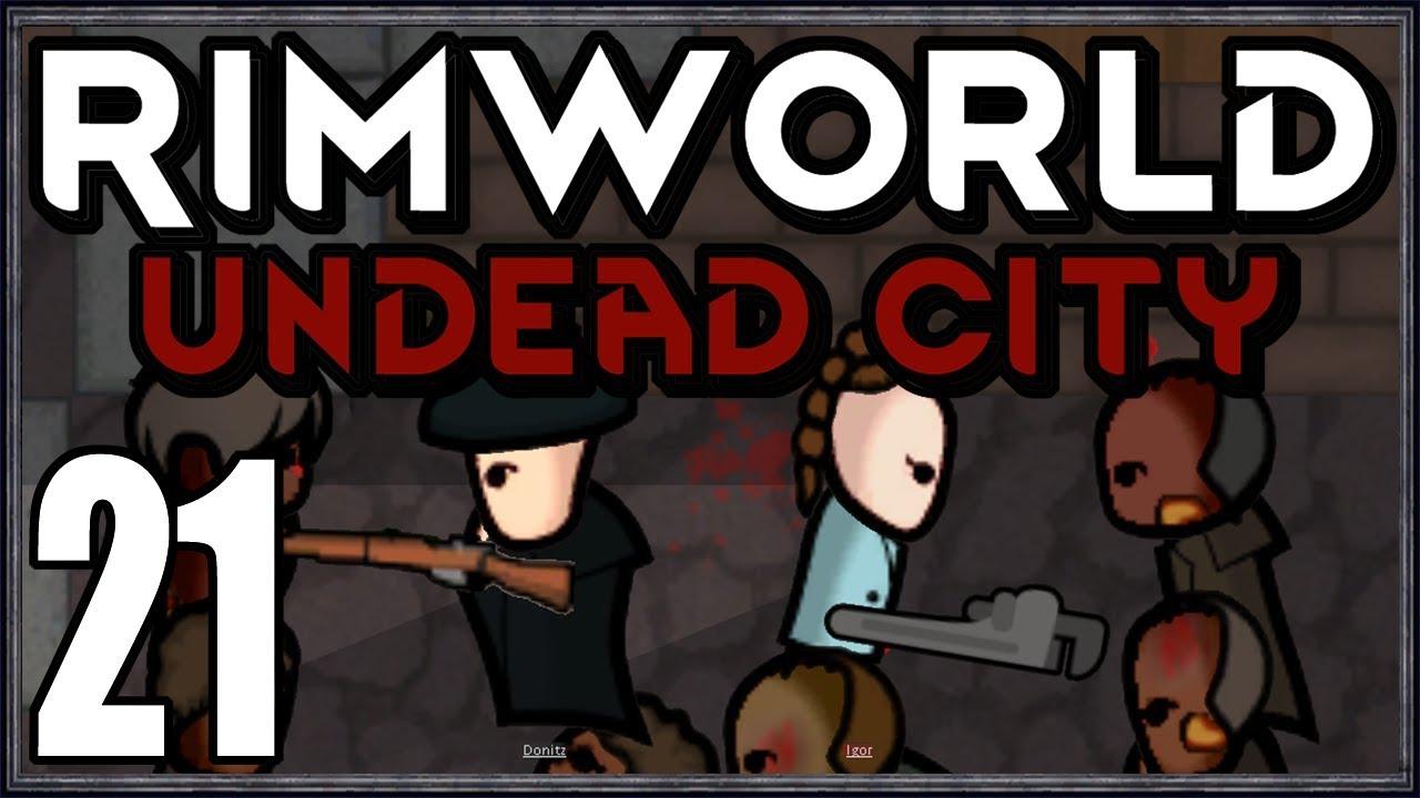 Rimworld: Undead City #21 (City Zombie Horde Survival)