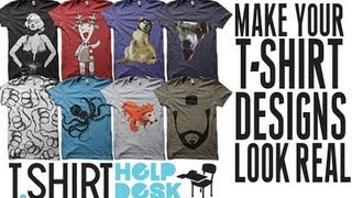 HOW TO MAKE YOUR T-SHIRT DESIGNS LOOK REALISTIC (TUTORIAL)