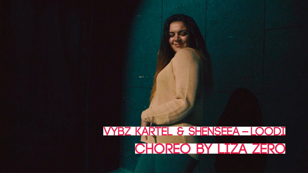 Download Shenseea - Loodi ft. Vybz Kartel   Dancehall choreo by Liza Zero