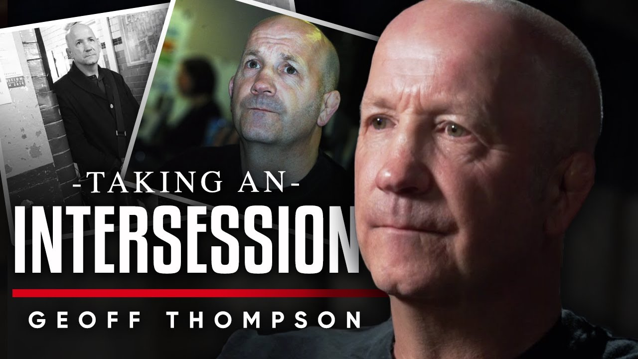 TAKING AN INTERSESSION: How Geoff Thompson Managed To Inspire Brian Rose To Tell His Truth