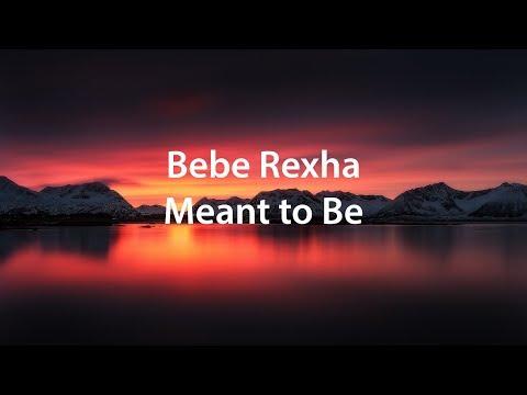 Bebe Rexha - Meant to Be(Lyrics) перевод на русском